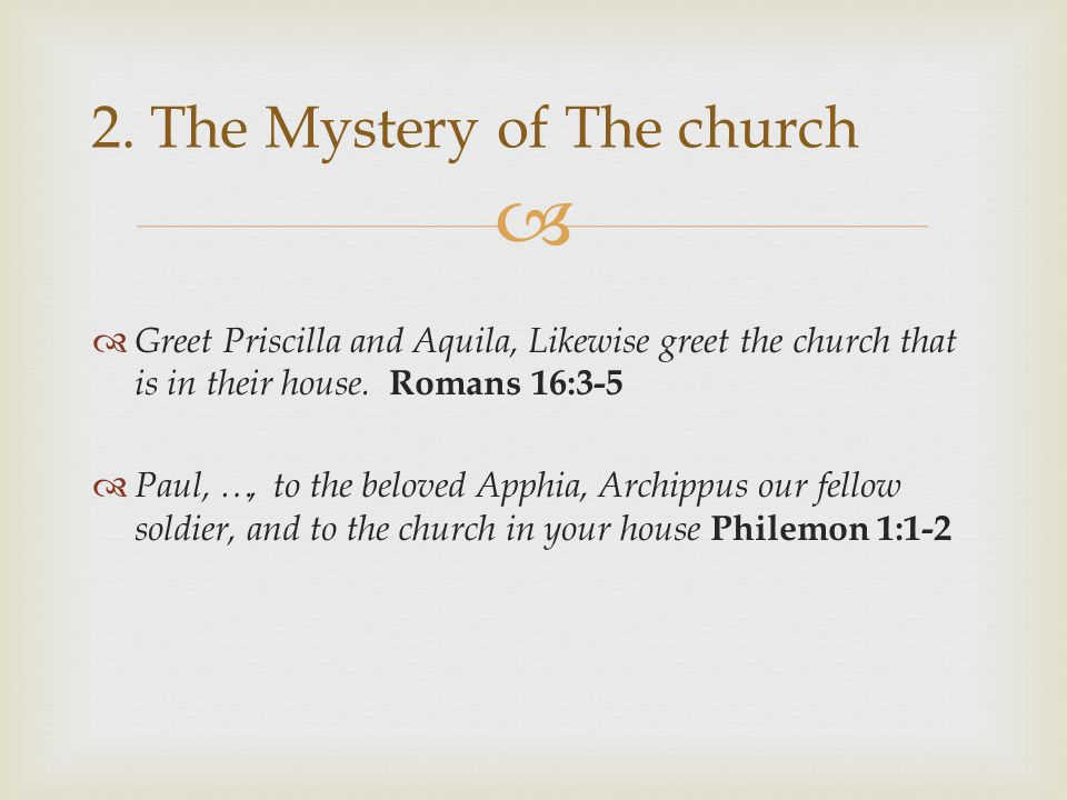 2. The Mystery of The church
