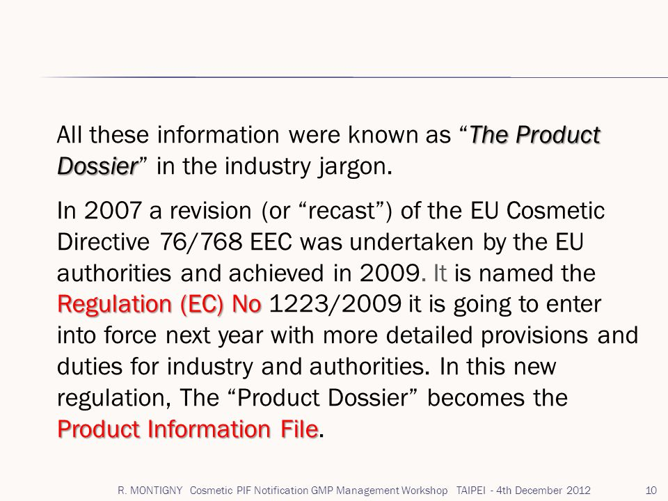 All these information were known as The Product Dossier in the industry jargon.
