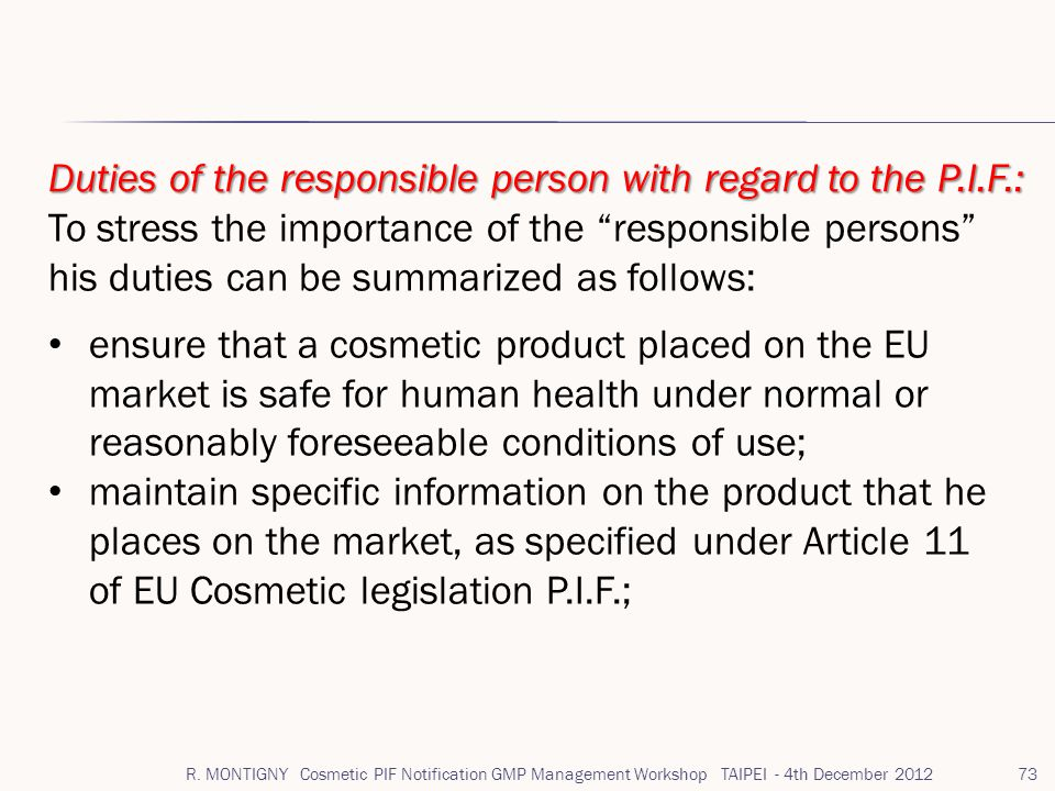 Duties of the responsible person with regard to the P.I.F.: