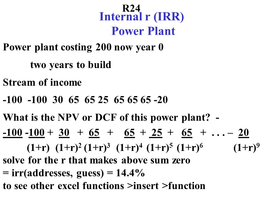 Internal r (IRR) Power Plant