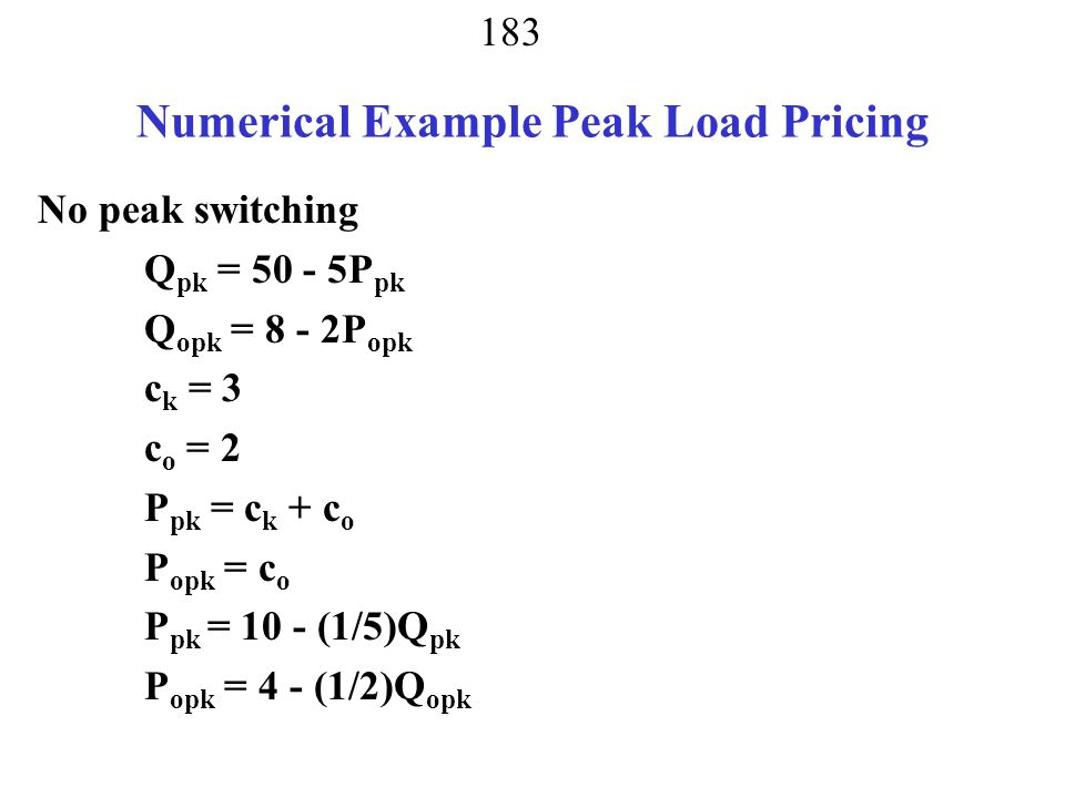 Numerical Example Peak Load Pricing