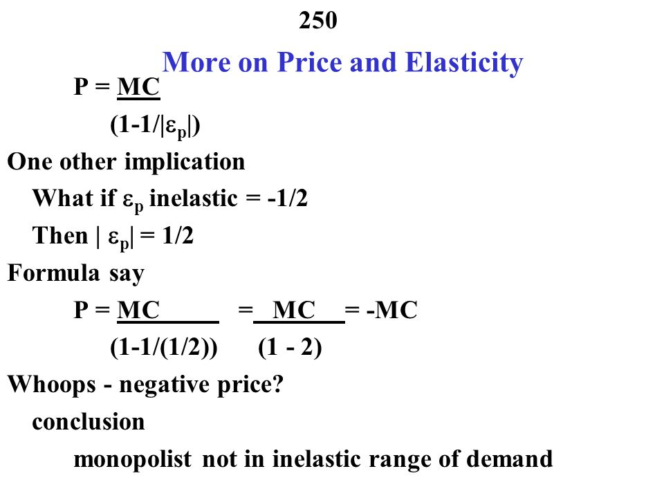 More on Price and Elasticity