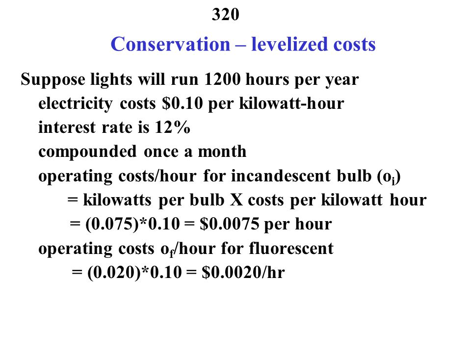 Conservation – levelized costs