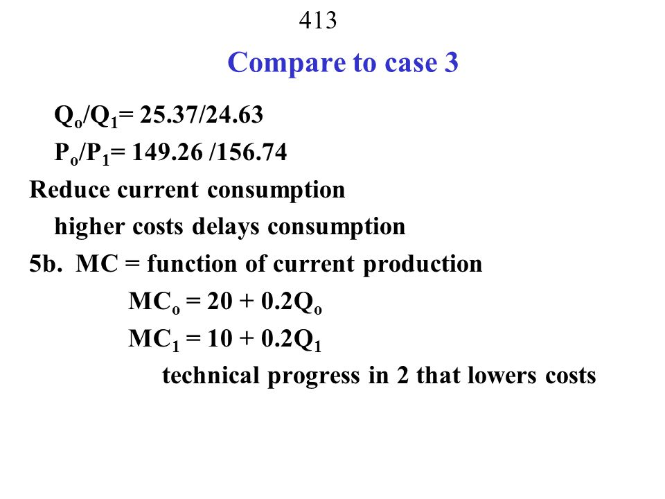 Compare to case 3 Qo/Q1= 25.37/24.63 Po/P1= 149.26 /156.74