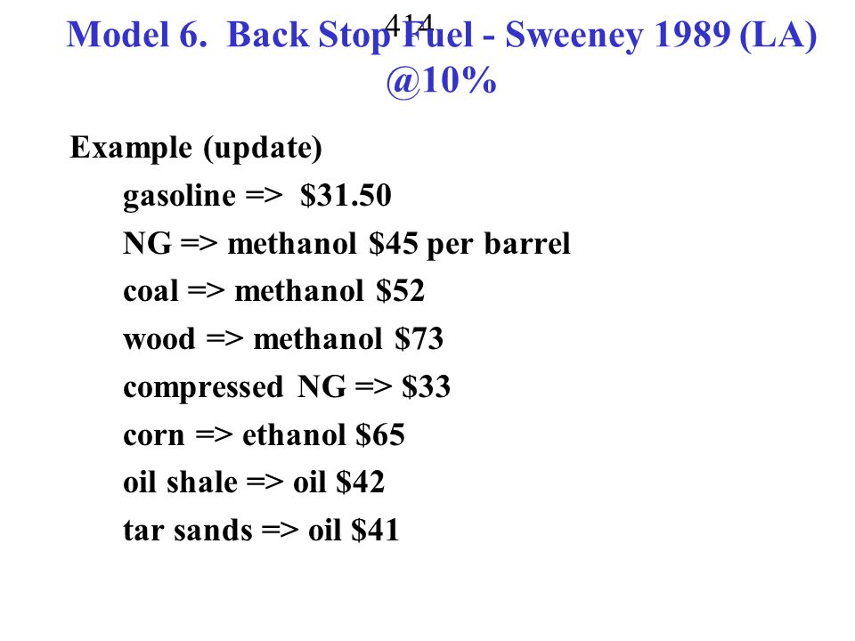 Model 6. Back Stop Fuel - Sweeney 1989 (LA) @10%