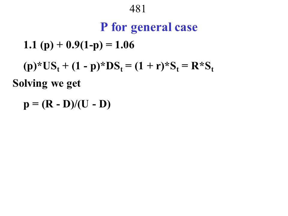 P for general case 1.1 (p) + 0.9(1-p) = 1.06