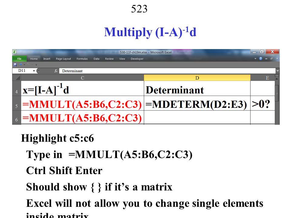 Multiply (I-A)-1d