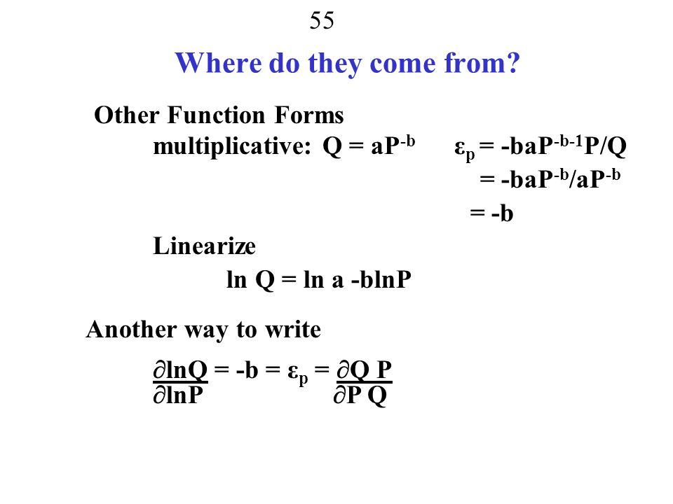Where do they come from Other Function Forms