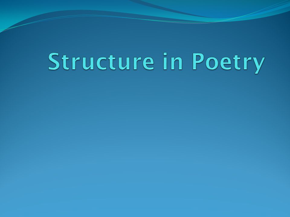 Structure in Poetry