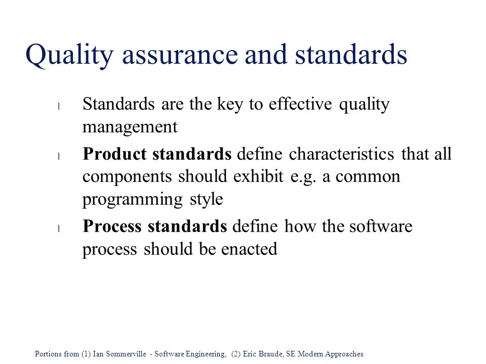 Quality assurance and standards