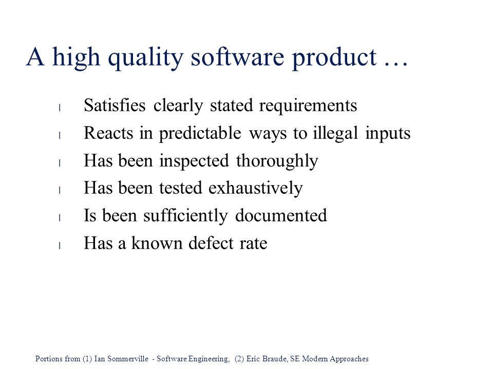 A high quality software product …