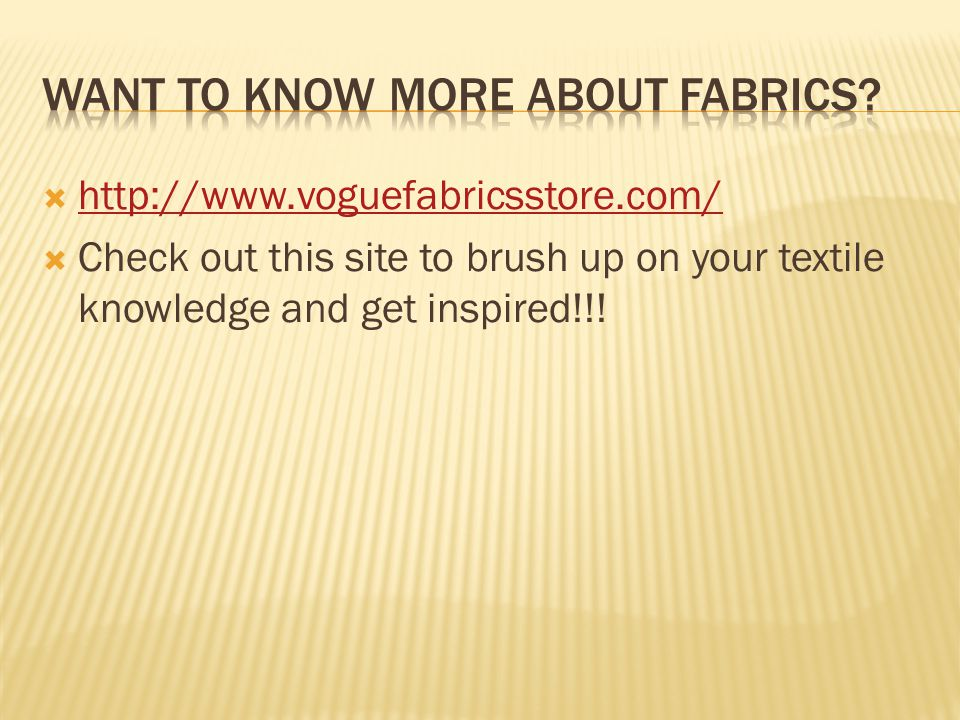 Want to know more about fabrics