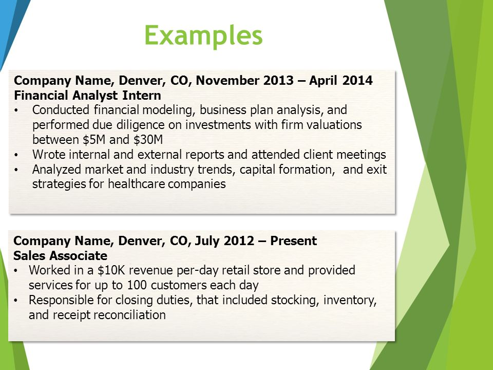 Examples Company Name, Denver, CO, November 2013 – April 2014
