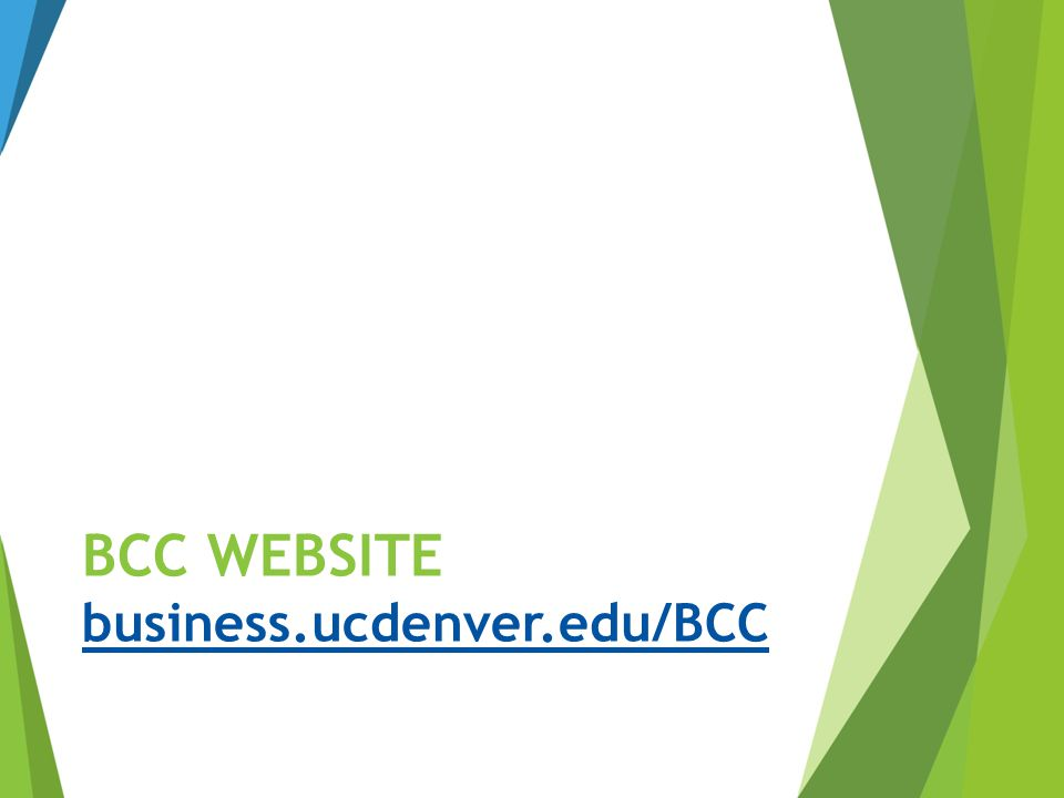 BCC Website business.ucdenver.edu/BCC