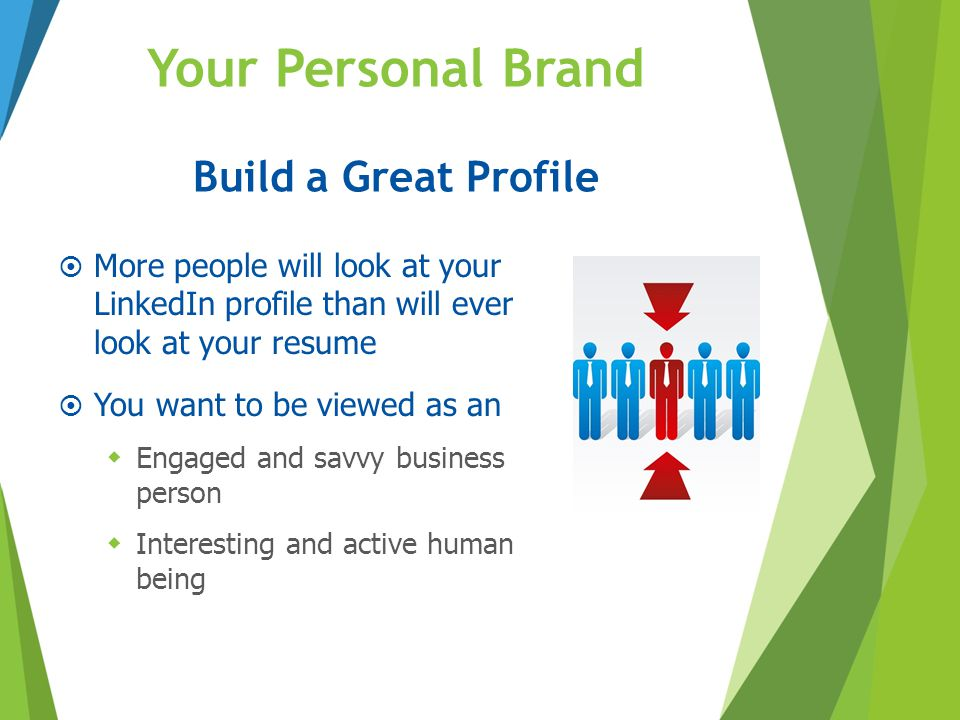 Your Personal Brand Build a Great Profile