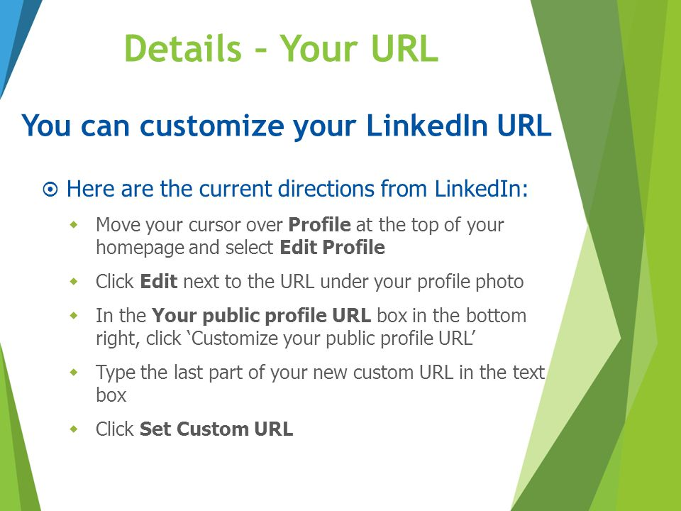 You can customize your LinkedIn URL