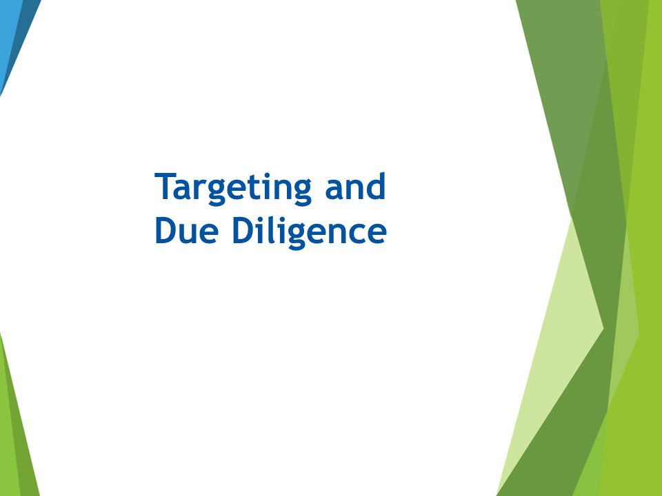 Targeting and Due Diligence