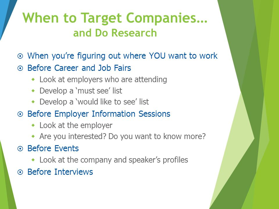 When to Target Companies… and Do Research