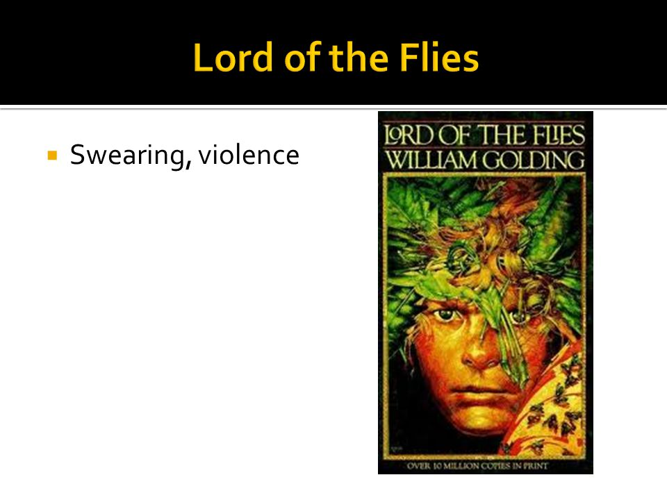 Lord of the Flies Swearing, violence