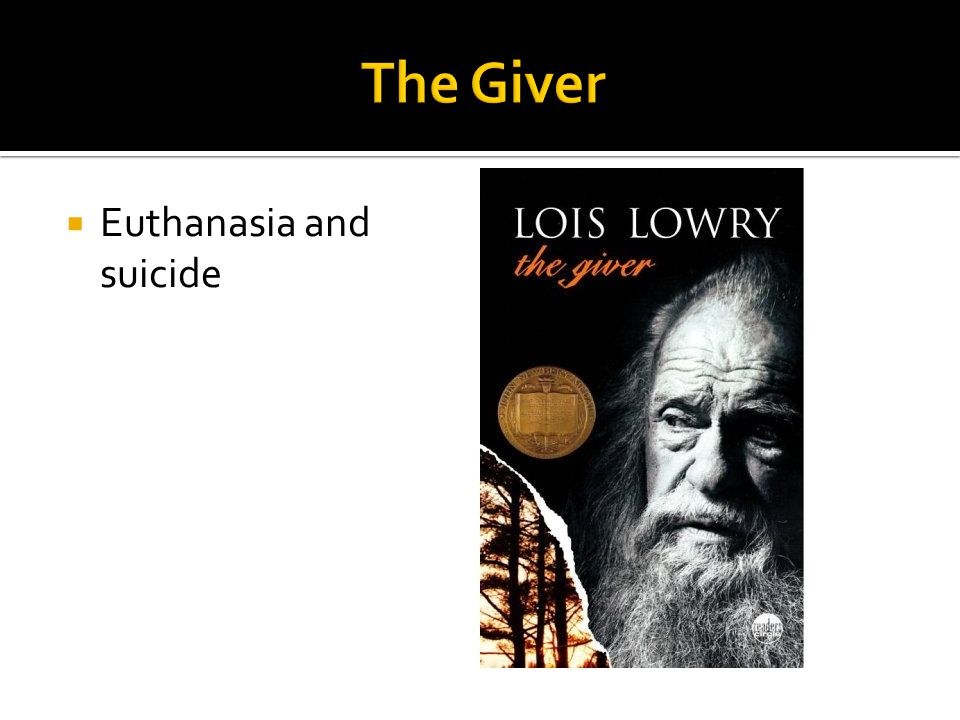The Giver Euthanasia and suicide