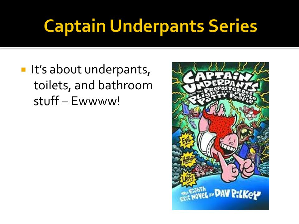 Captain Underpants Series