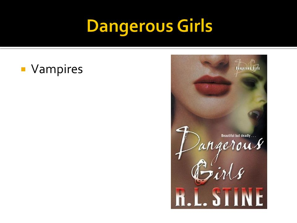 Dangerous Girls Vampires