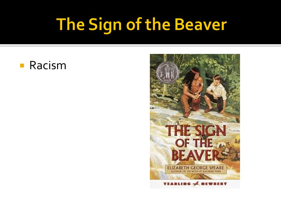 The Sign of the Beaver Racism