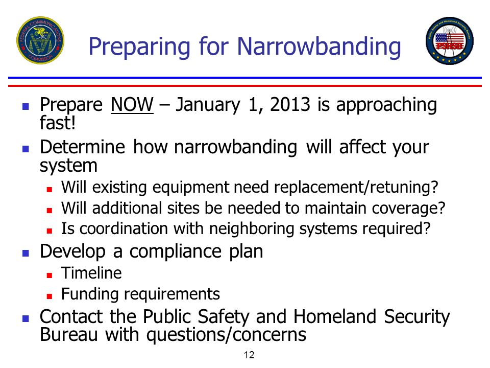 Preparing for Narrowbanding