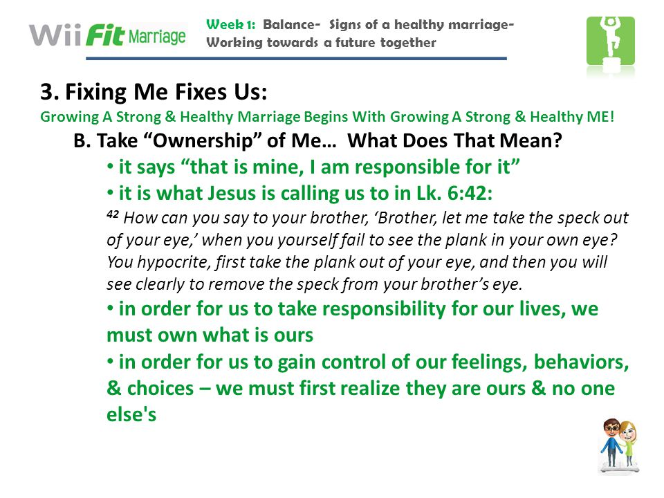 Fixing Me Fixes Us: B. Take Ownership of Me… What Does That Mean