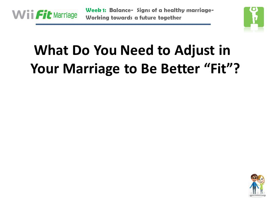 What Do You Need to Adjust in Your Marriage to Be Better Fit