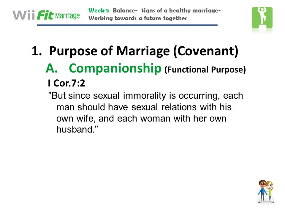 Purpose of Marriage (Covenant) Companionship (Functional Purpose)