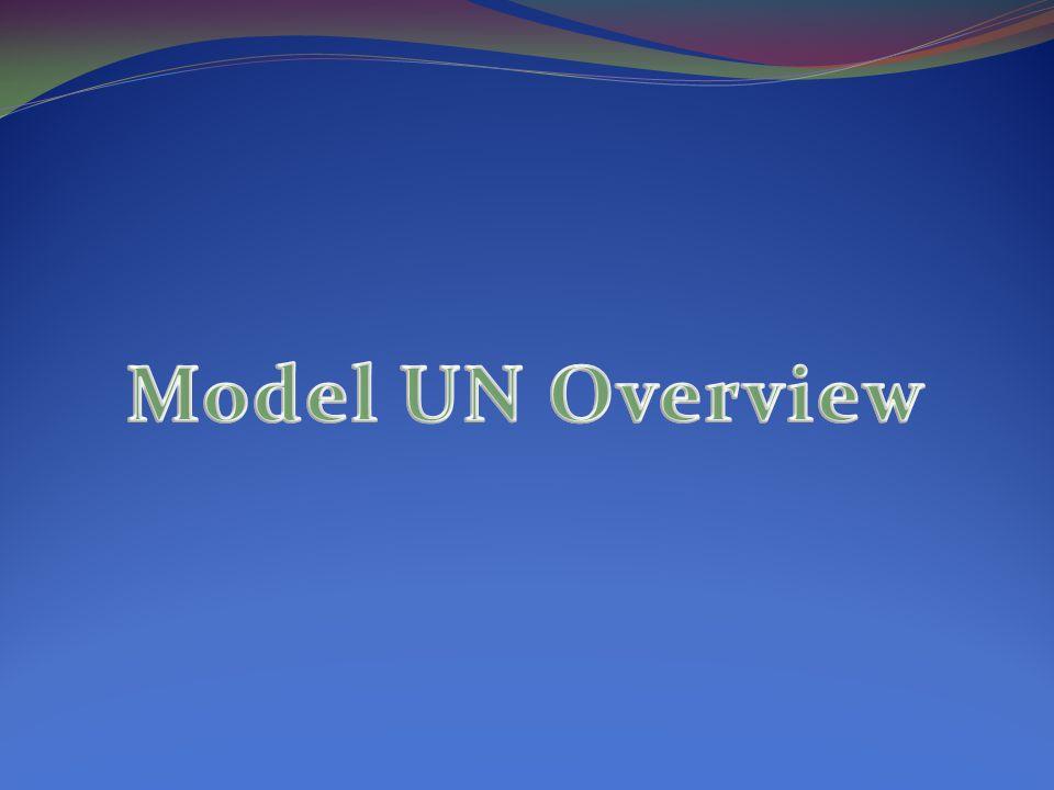 Model UN Overview