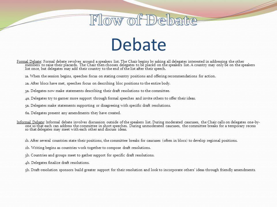 Flow of Debate Debate.