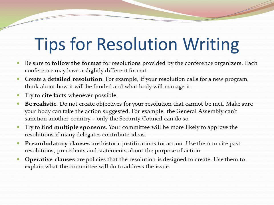 Tips for Resolution Writing