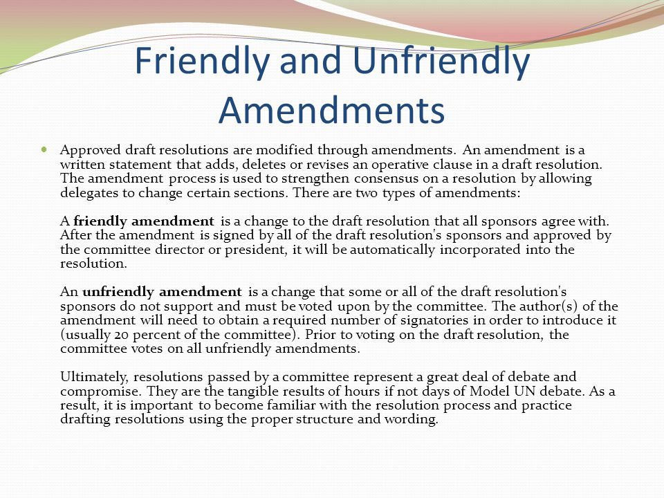 Friendly and Unfriendly Amendments