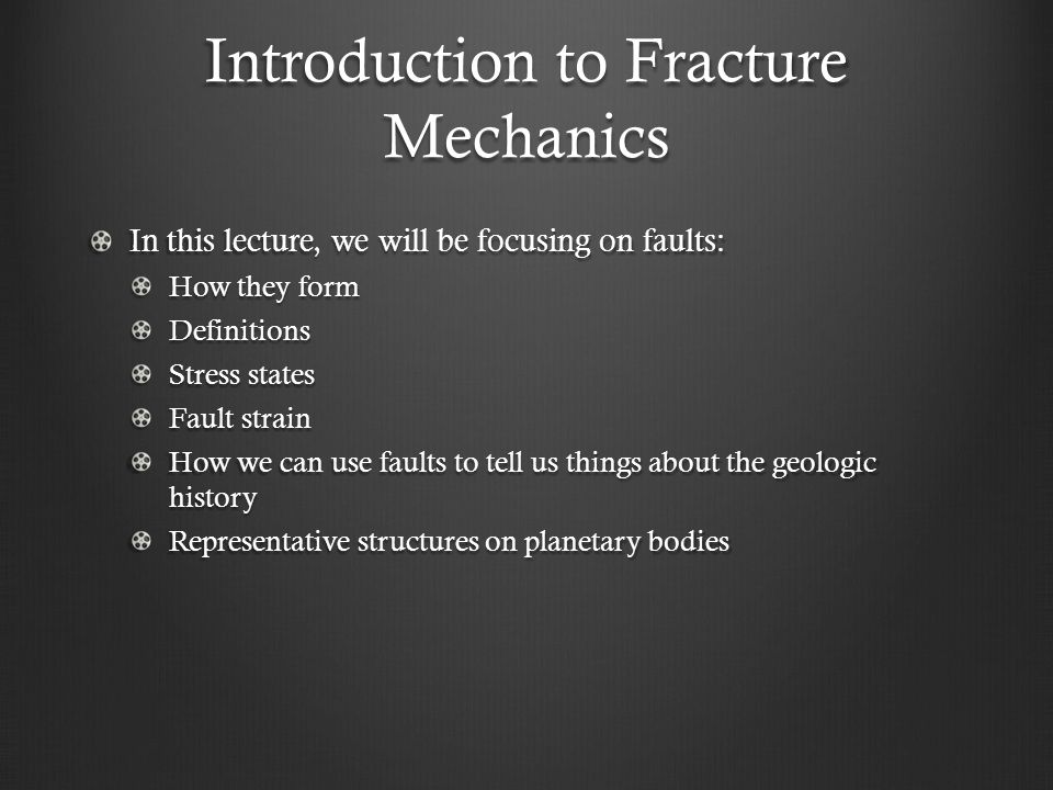 Introduction to Fracture Mechanics