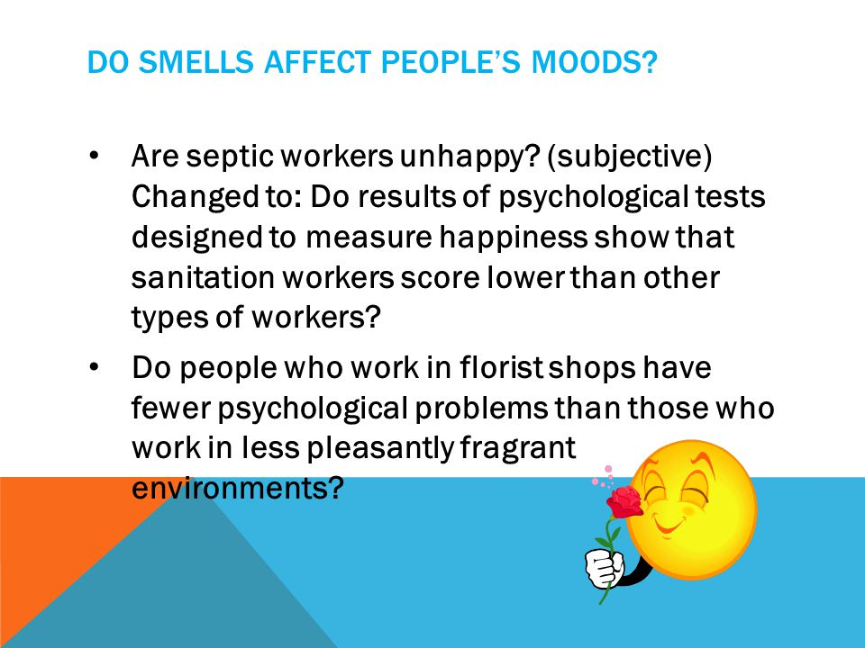 Do smells affect people's moods