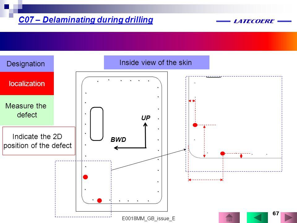 C07 – Delaminating during drilling