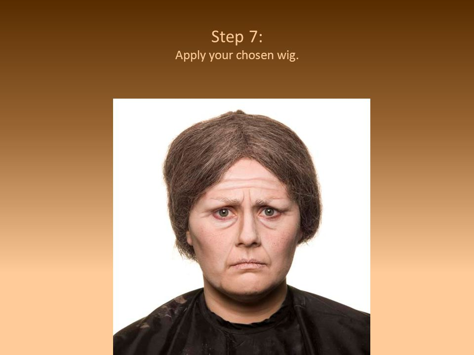 Step 7: Apply your chosen wig.