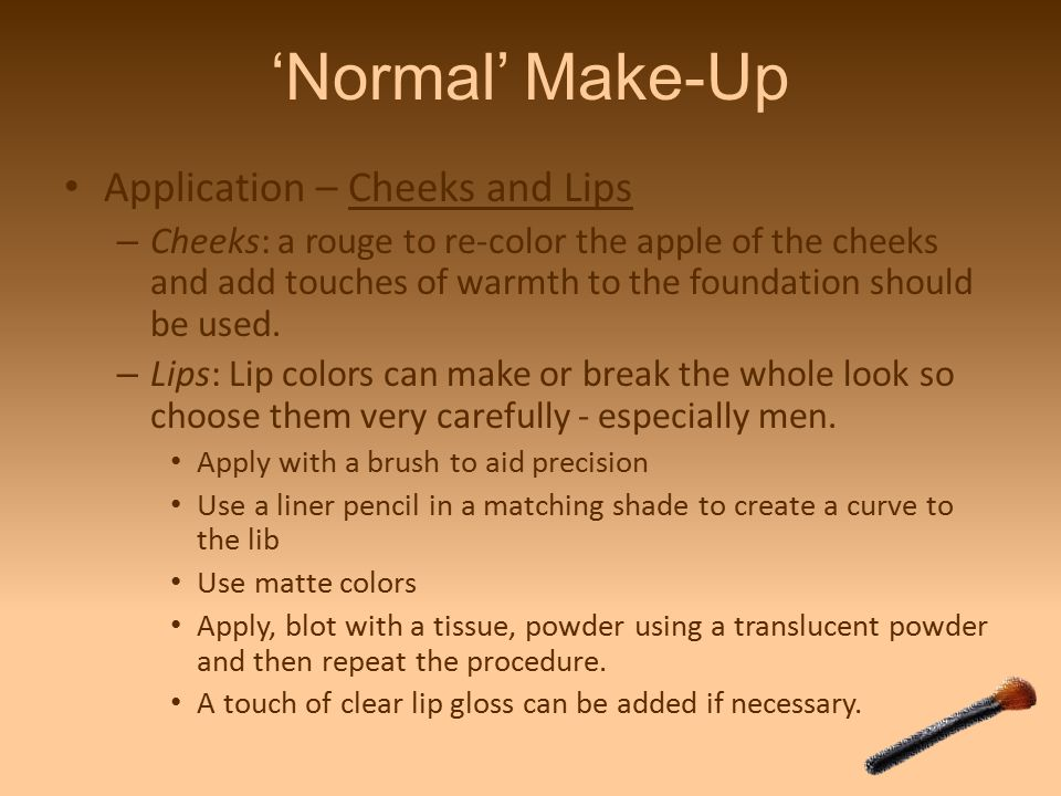 'Normal' Make-Up Application – Cheeks and Lips