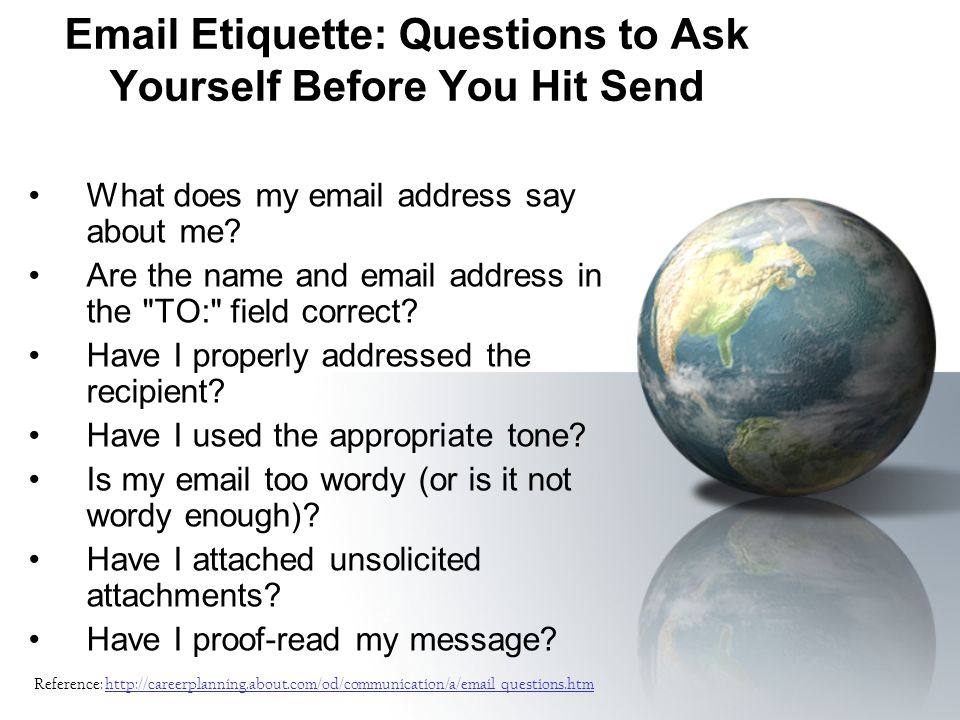 Email Etiquette: Questions to Ask Yourself Before You Hit Send