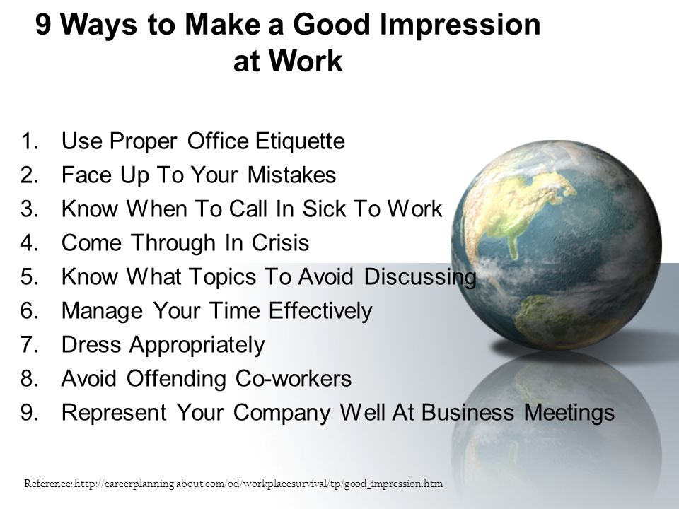 9 Ways to Make a Good Impression at Work