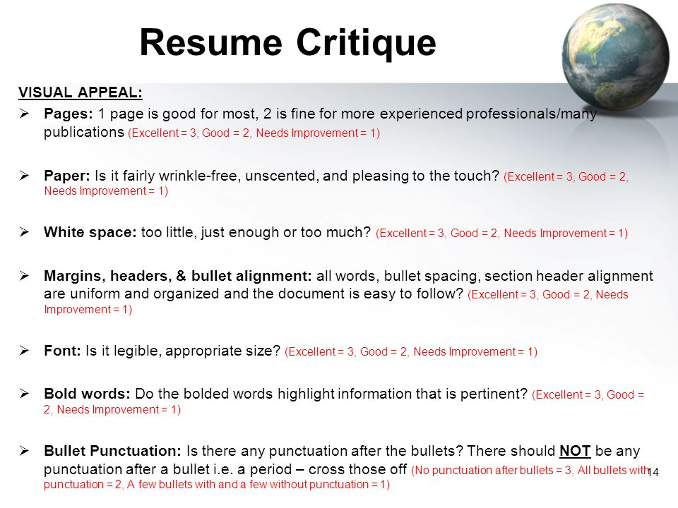 Resume Critique VISUAL APPEAL: