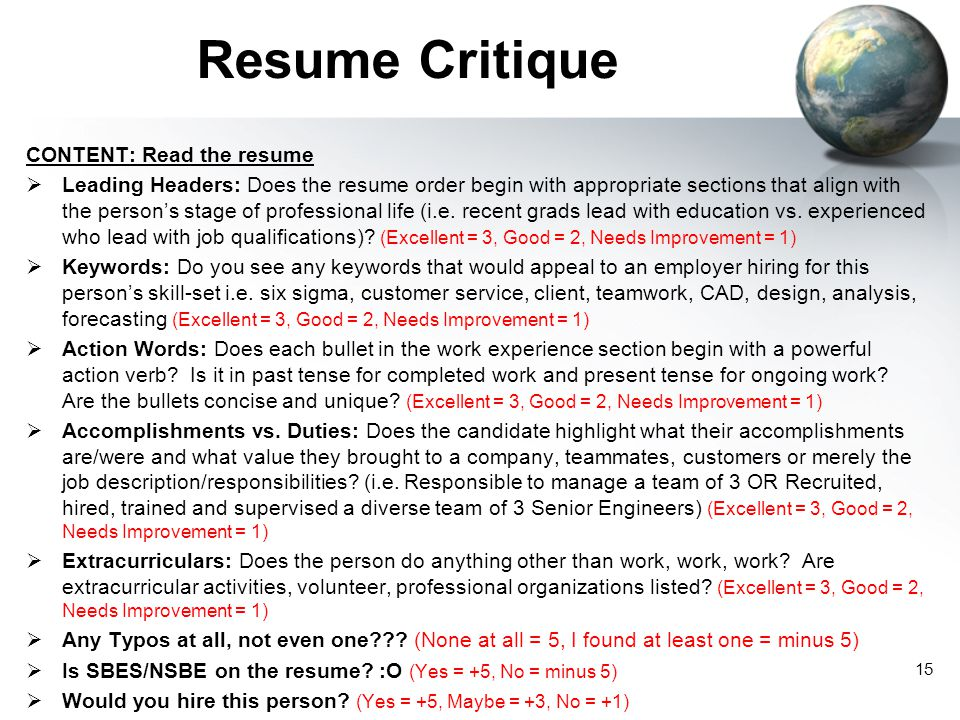 Resume Critique CONTENT: Read the resume