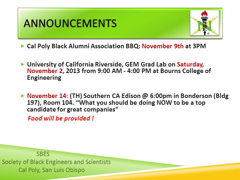 announcements Cal Poly Black Alumni Association BBQ: November 9th at 3PM.