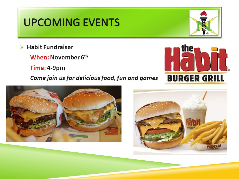 Upcoming Events Habit Fundraiser When: November 6th Time: 4-9pm