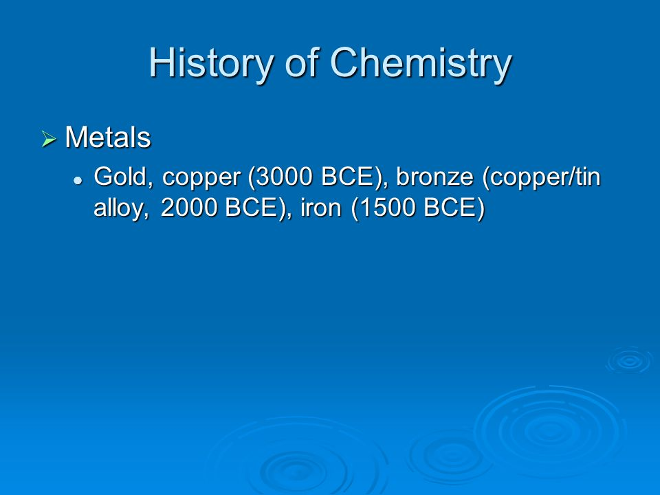 History of Chemistry Metals