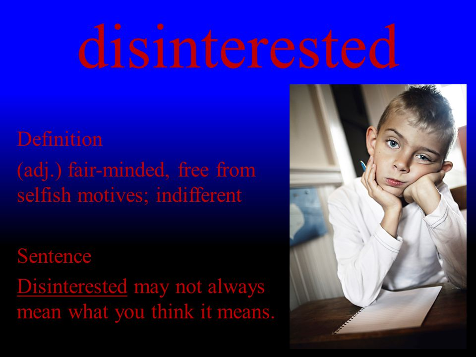 disinterested