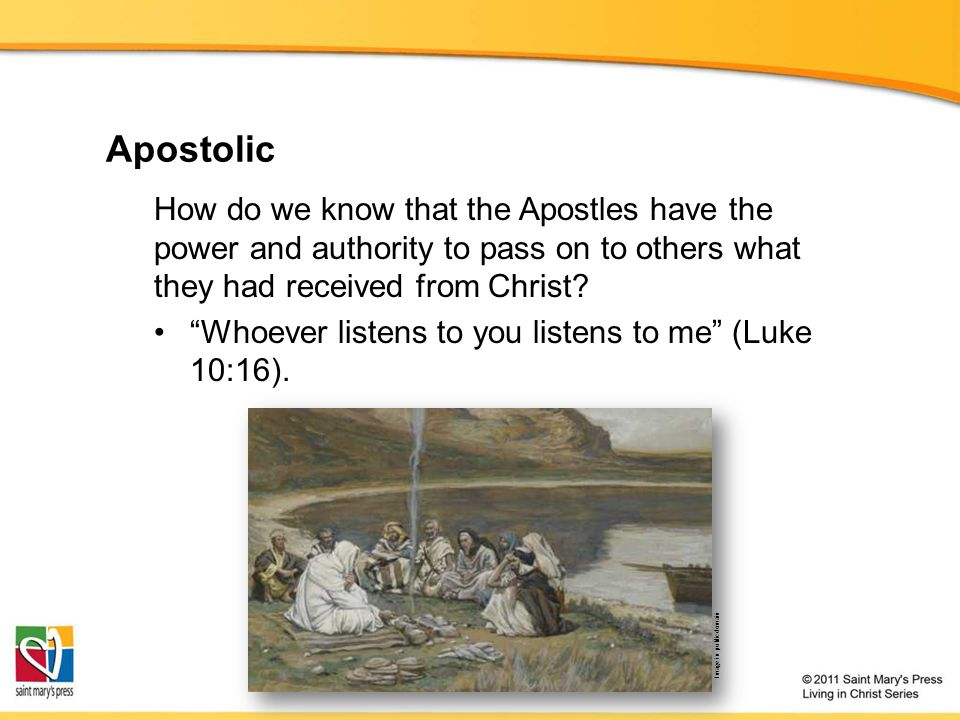 Apostolic How do we know that the Apostles have the power and authority to pass on to others what they had received from Christ