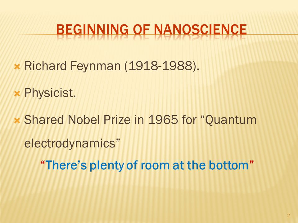 Beginning of nanoscience